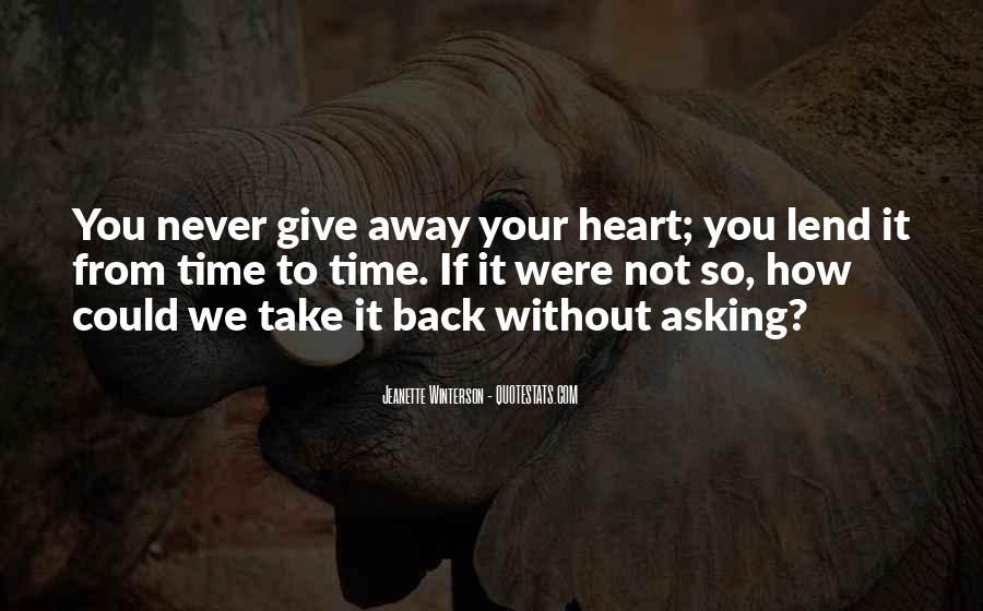 Never Give Back Quotes #238706