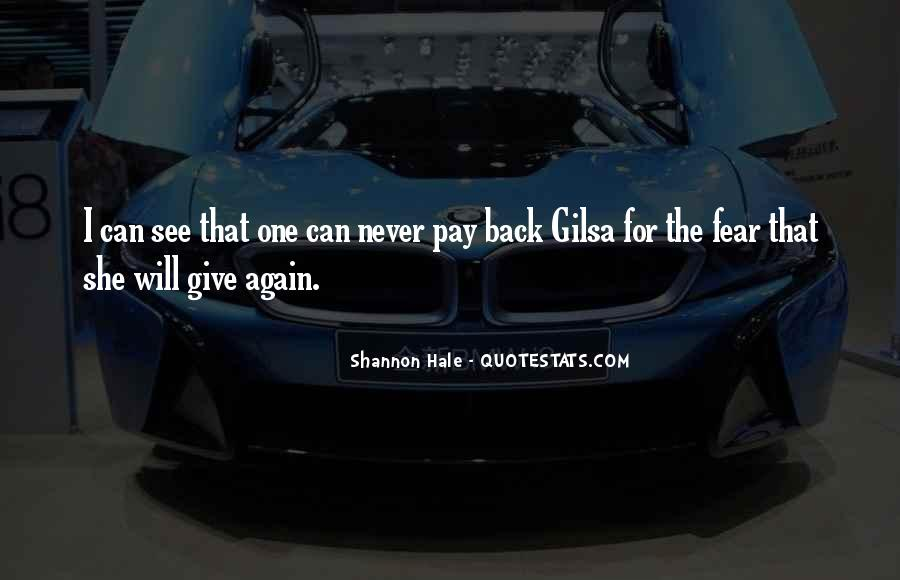 Never Give Back Quotes #342826