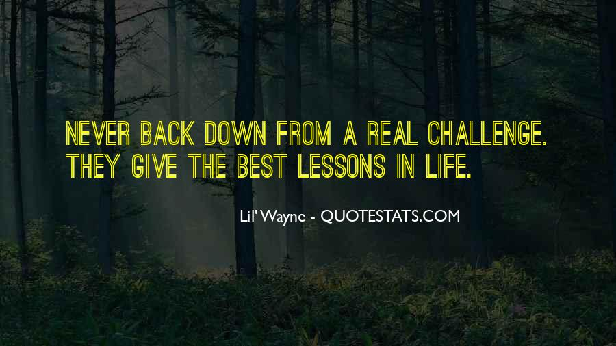 Never Give Back Quotes #369961