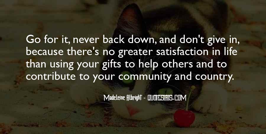 Never Give Back Quotes #394338