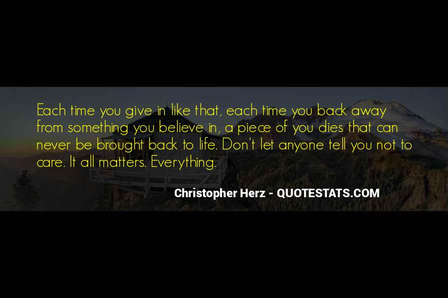 Never Give Back Quotes #511585