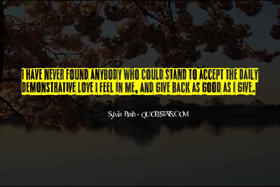 Never Give Back Quotes #574055