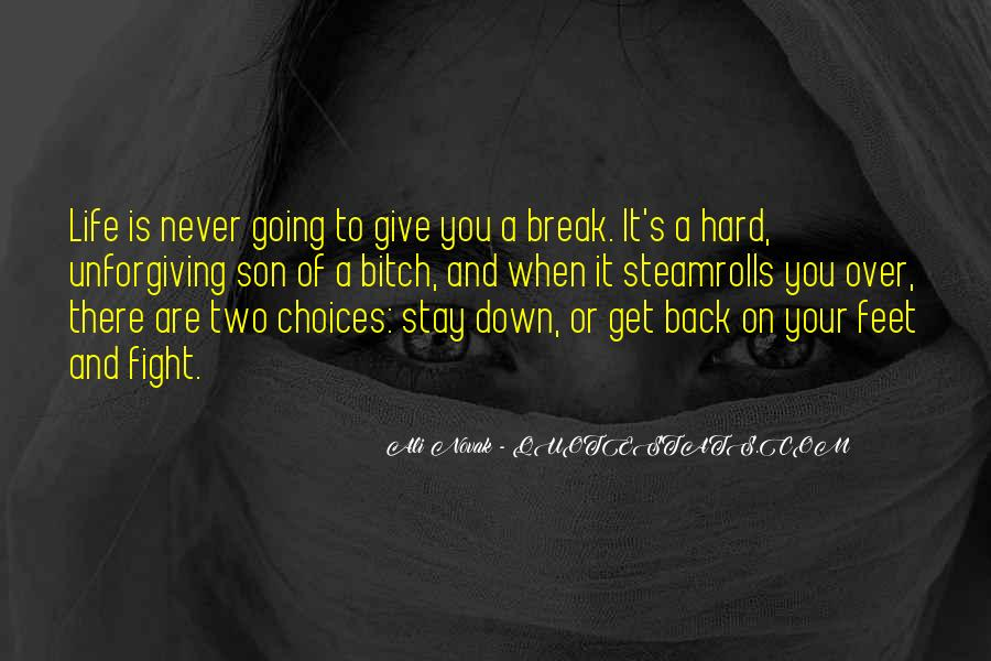 Never Give Back Quotes #814981