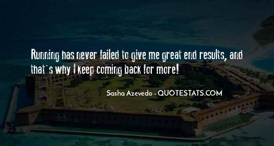 Never Give Back Quotes #997652