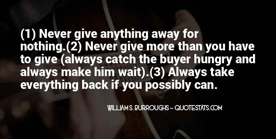 Never Give Up For What You Want Quotes #19673