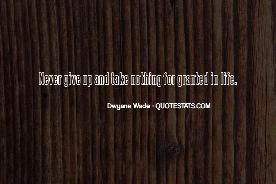 Never Give Up For What You Want Quotes #20809