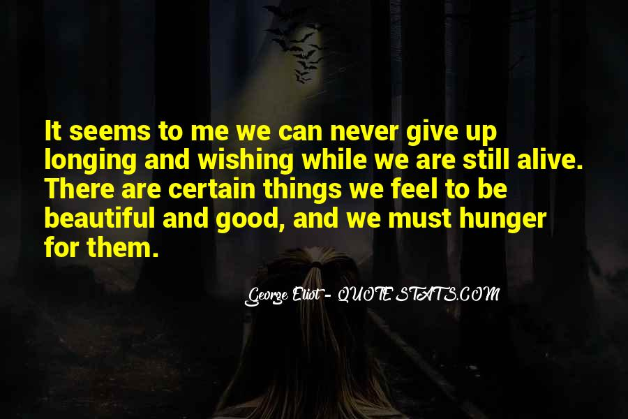 Never Give Up For What You Want Quotes #3984