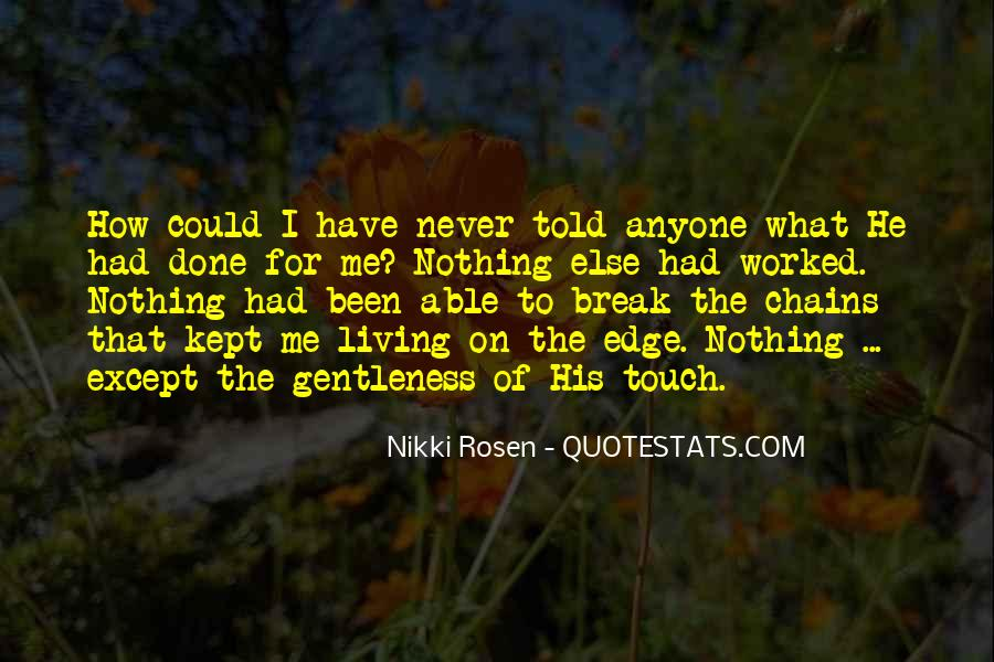 Never Had Nothing Quotes #220951