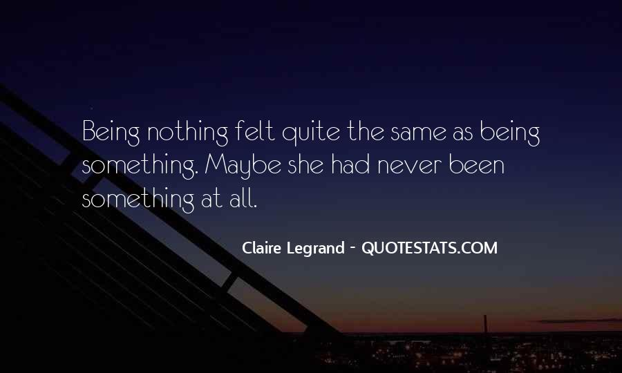 Never Had Nothing Quotes #772790
