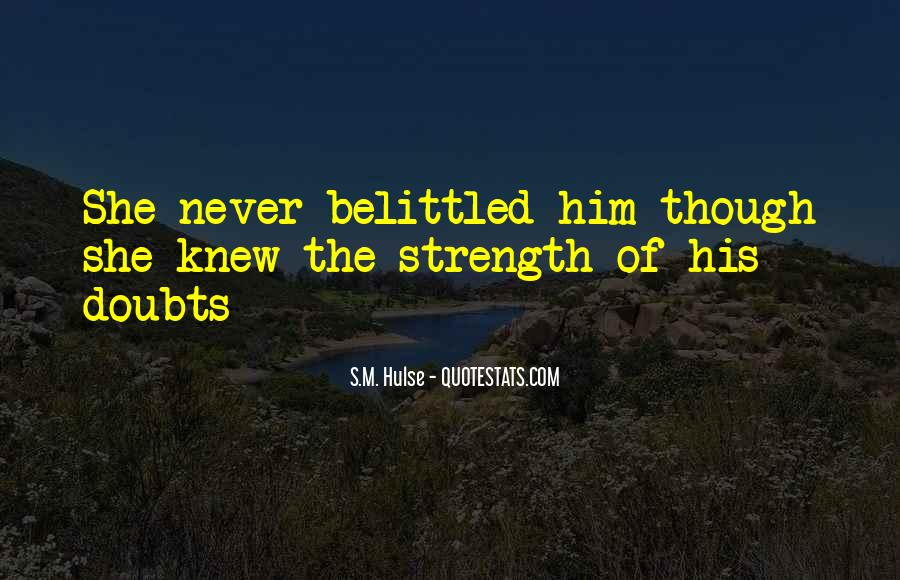 Never Have Doubts Quotes #1444405