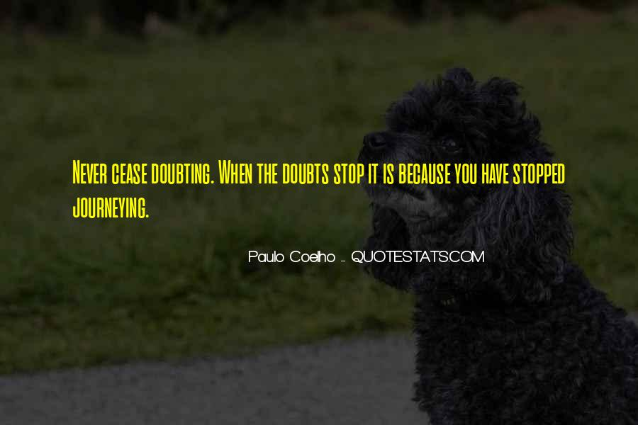 Never Have Doubts Quotes #1852655