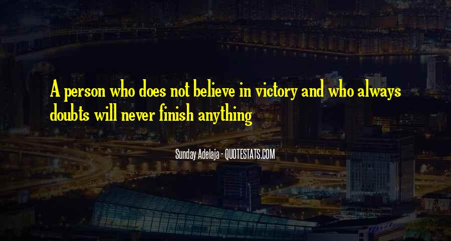 Never Have Doubts Quotes #561667