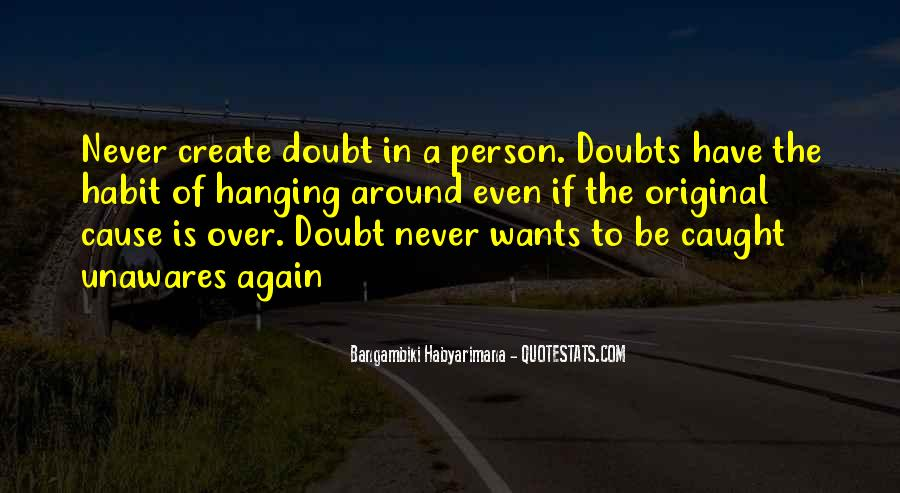 Never Have Doubts Quotes #935735