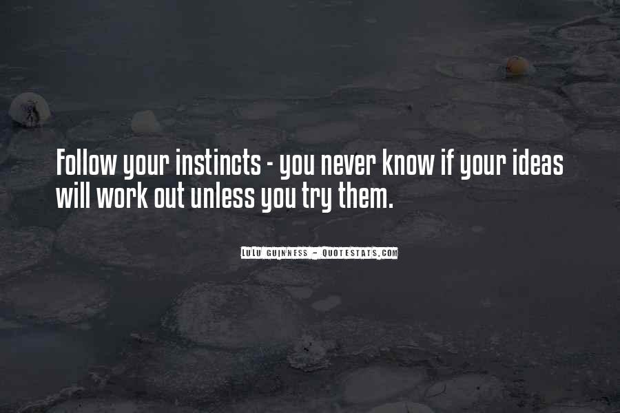 Never Know Unless You Try Quotes #1496645