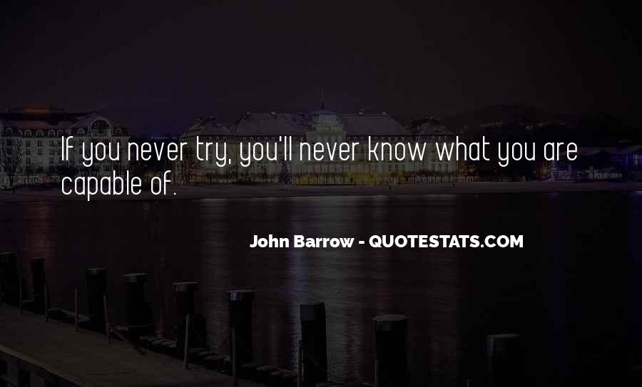 Never Know Unless You Try Quotes #266043