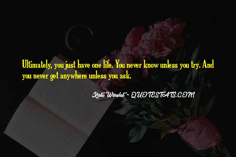 Never Know Unless You Try Quotes #707442