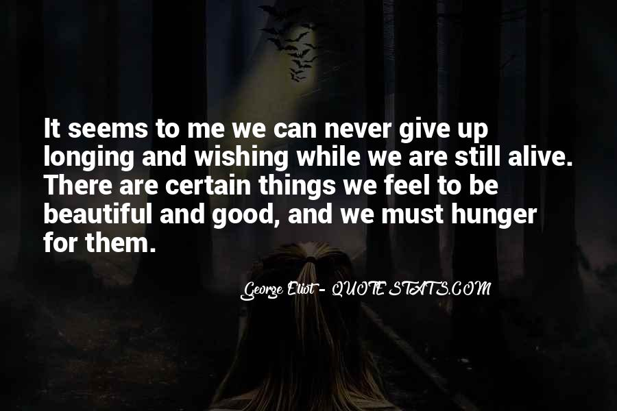 Never Let Go Of Something Good Quotes #3984
