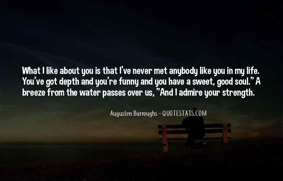 Never Let Go Of Something Good Quotes #8210