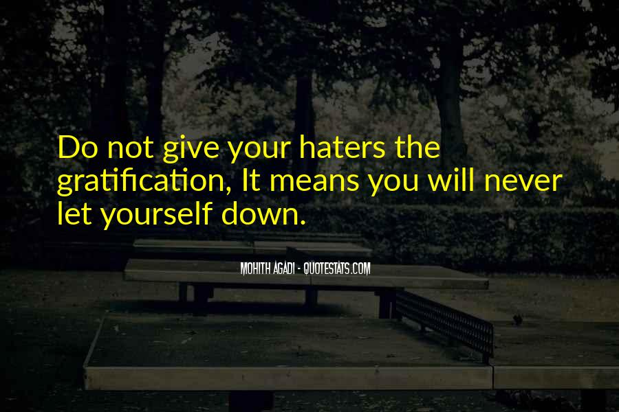 Never Let Life Get You Down Quotes #238734