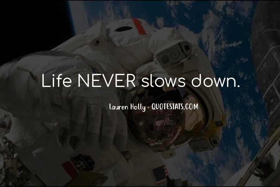 Never Let Life Get You Down Quotes #75295