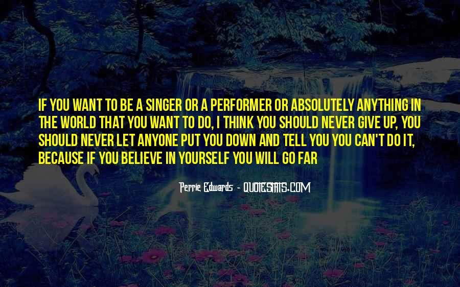Never Let Someone Put You Down Quotes #191003