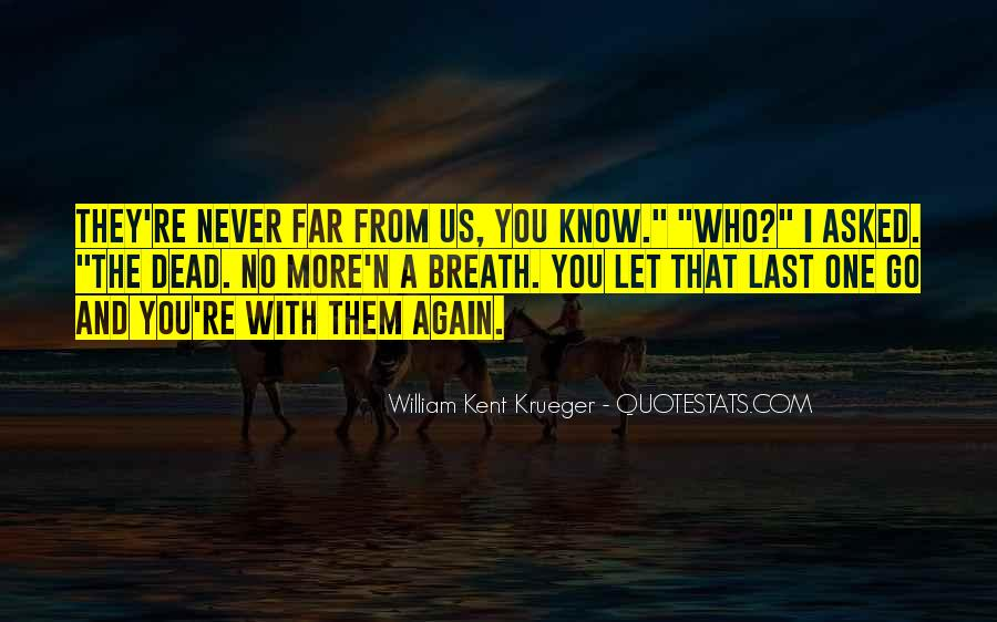 Never Let Them Go Quotes #123452