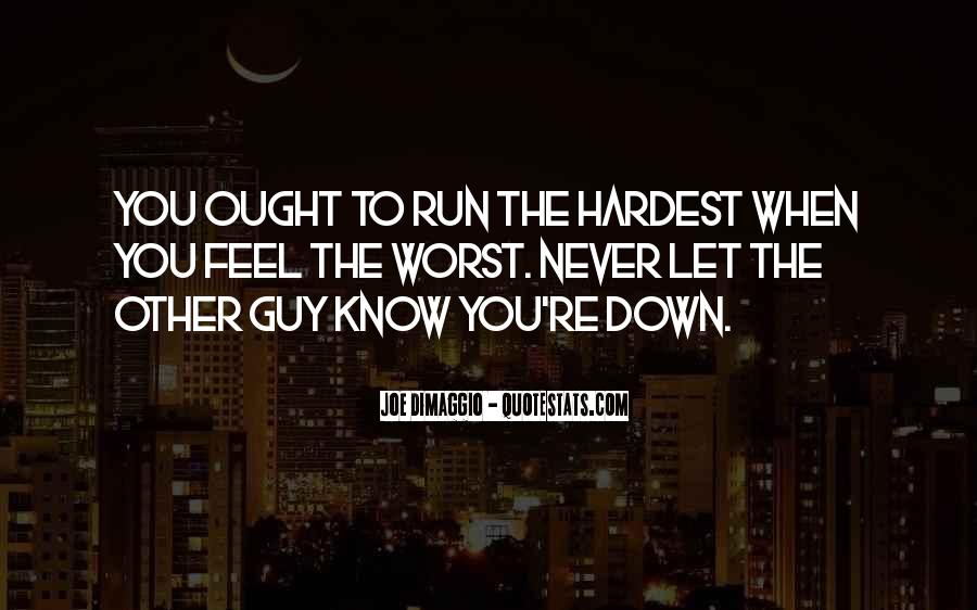 Never Let You Down Quotes #1204518