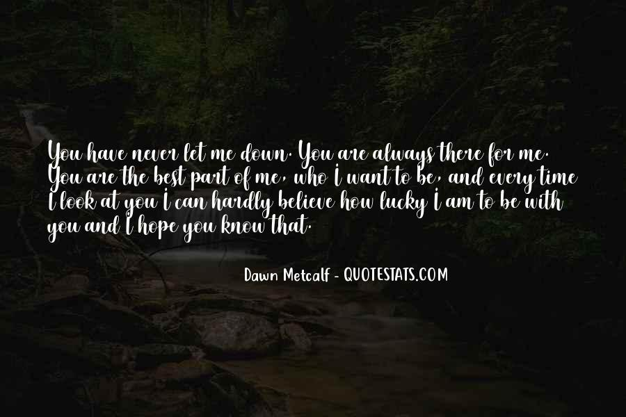 Never Let You Down Quotes #1227570