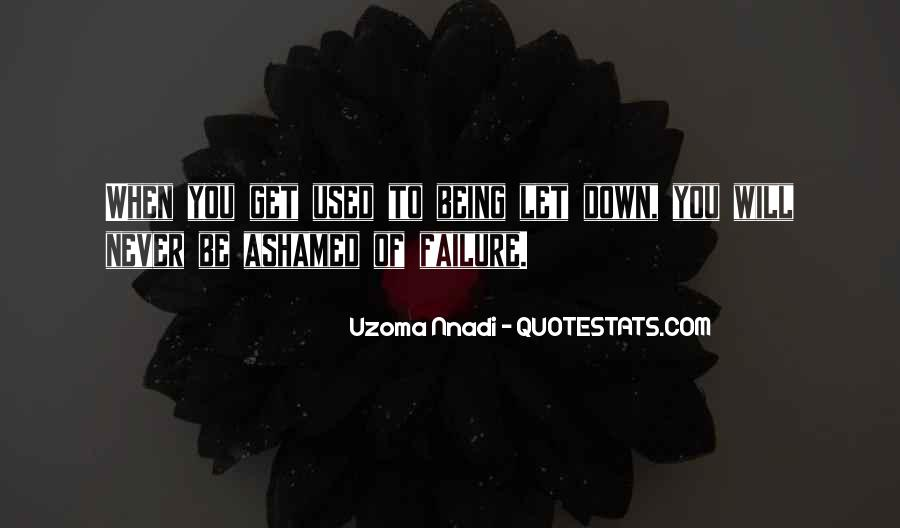 Never Let You Down Quotes #1277990