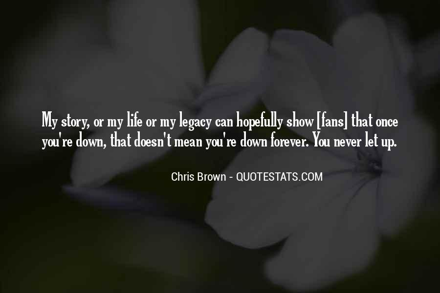 Never Let You Down Quotes #1281774
