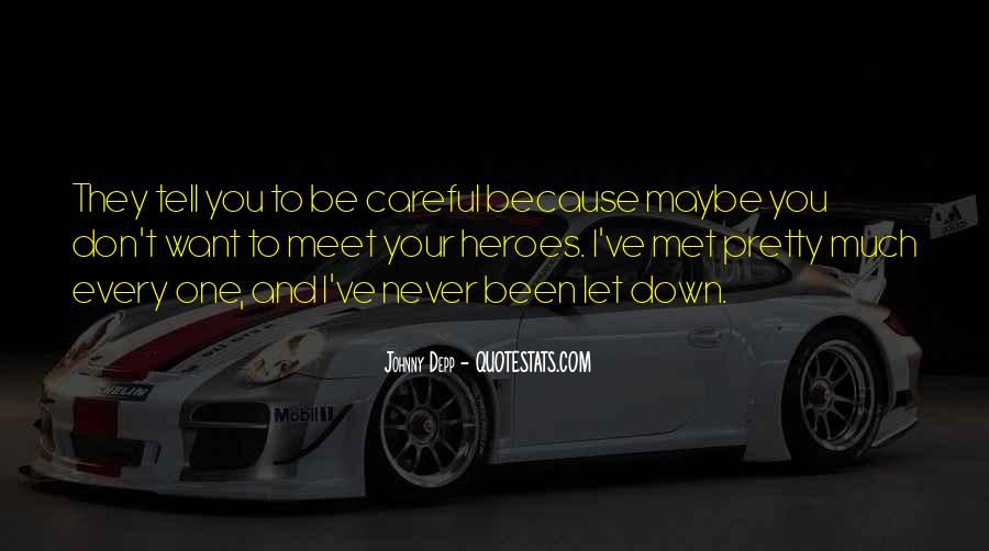 Never Let You Down Quotes #1359207