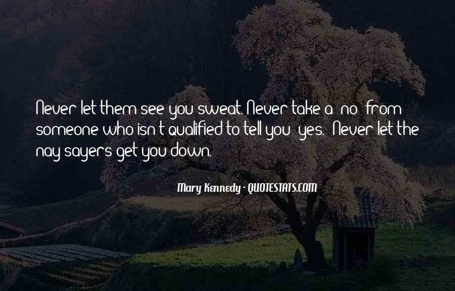 Never Let You Down Quotes #637416
