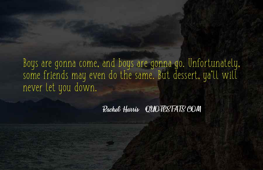 Never Let You Down Quotes #667225