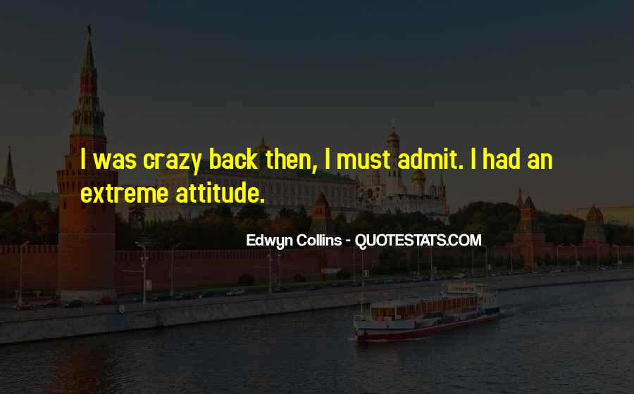 Never Look Back Attitude Quotes #1043323
