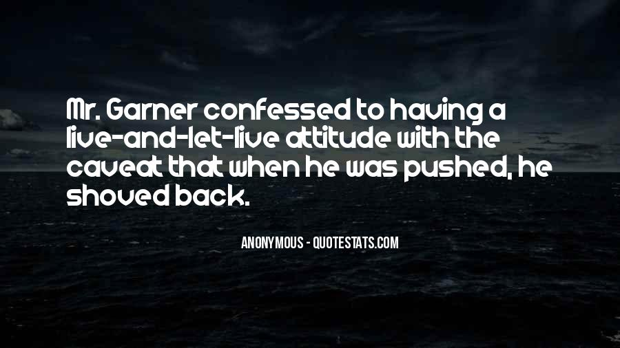 Never Look Back Attitude Quotes #1230948