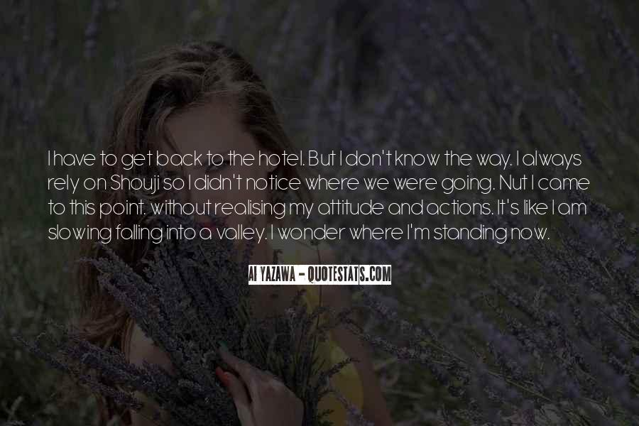 Never Look Back Attitude Quotes #342352