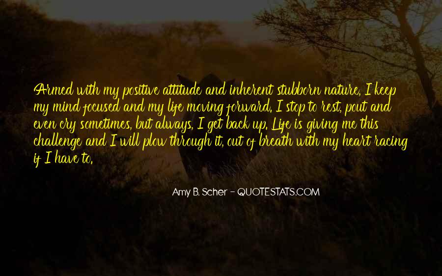 Never Look Back Attitude Quotes #43309