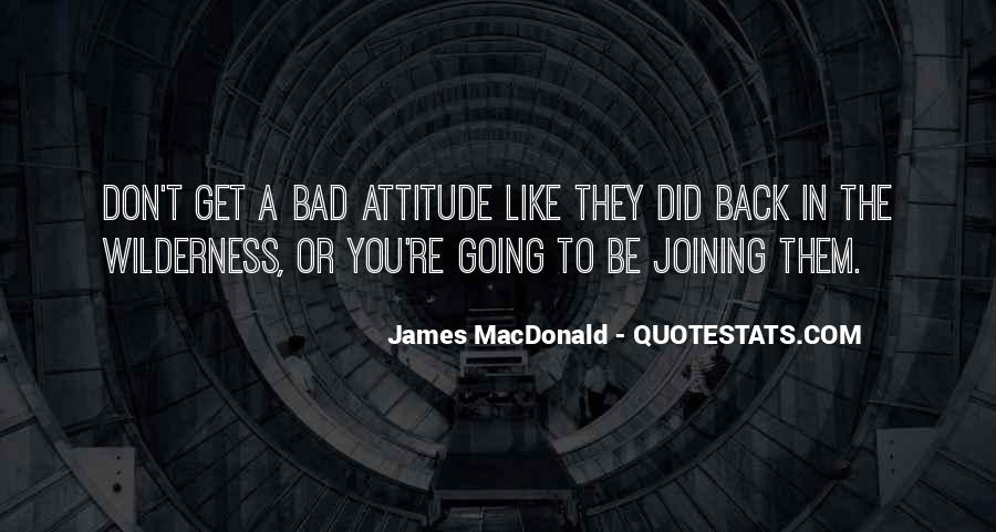 Never Look Back Attitude Quotes #957174