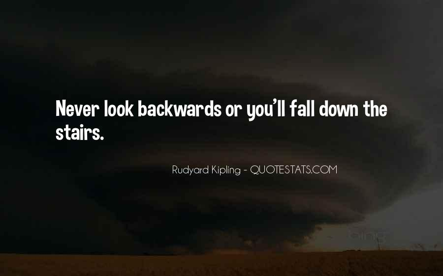 Never Look Backwards Quotes #507101