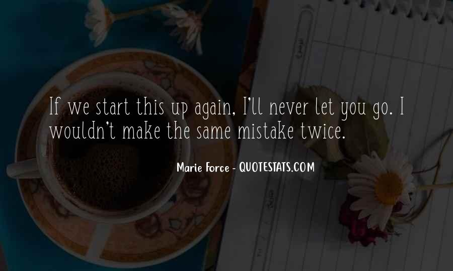Never Make The Same Mistake Again Quotes #1083184