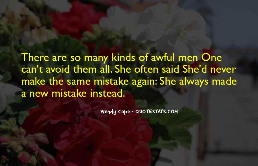Never Make The Same Mistake Again Quotes #1255279