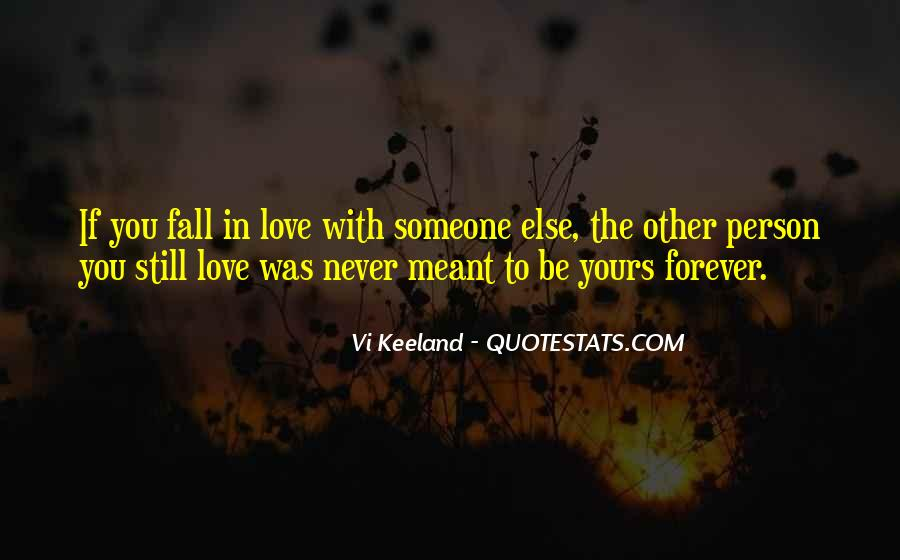 Never Meant To Fall In Love Quotes #807095