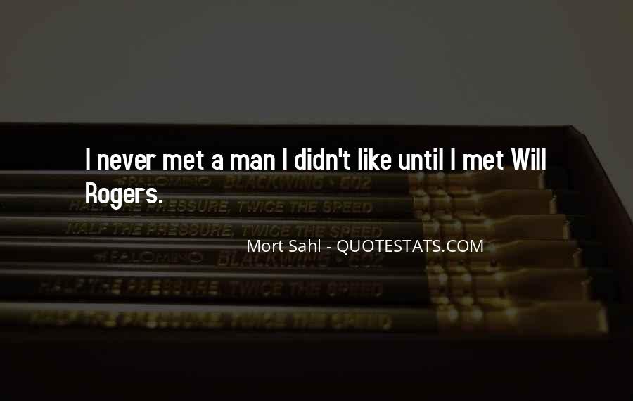 Never Met U Quotes #8421