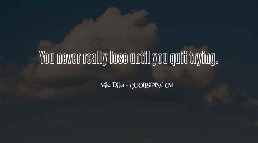 Never Never Quit Quotes #112407