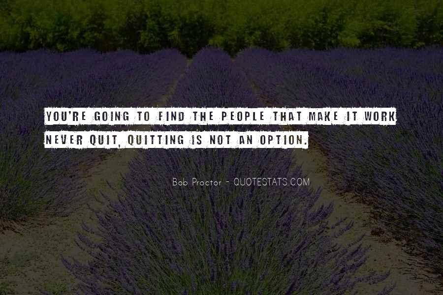 Never Never Quit Quotes #121751