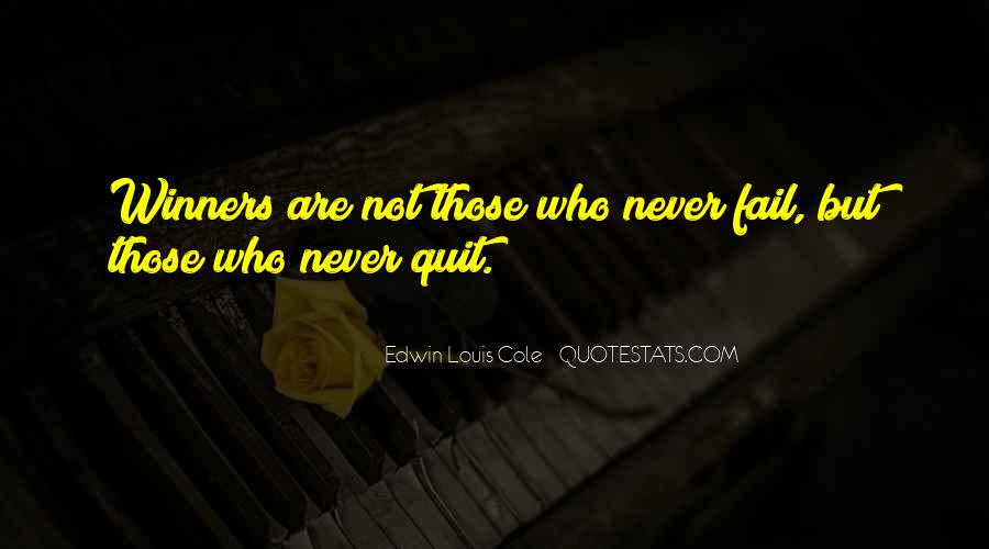 Never Never Quit Quotes #127572