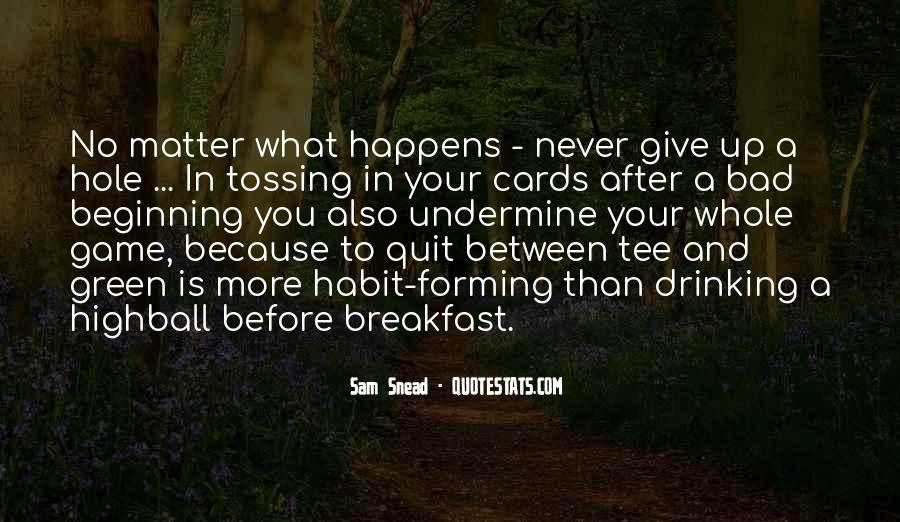 Never Never Quit Quotes #154973