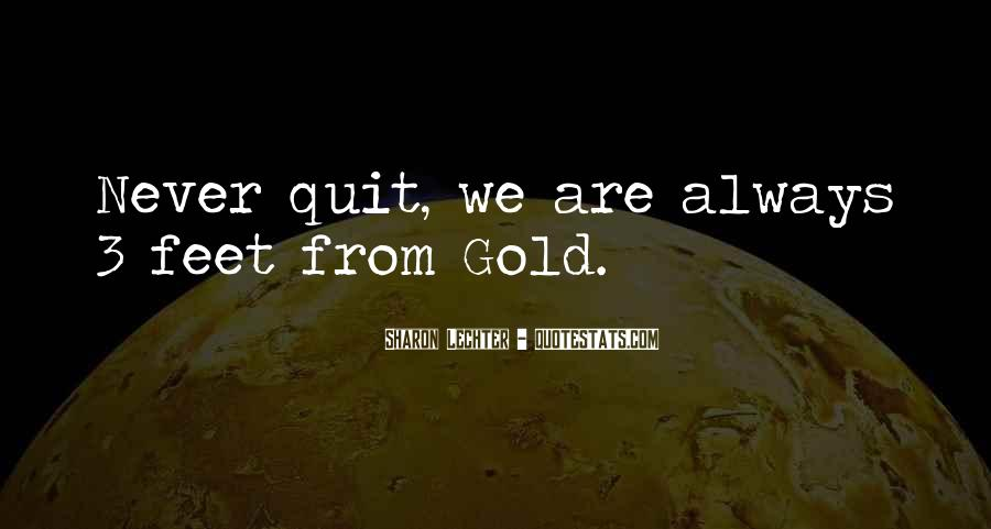 Never Never Quit Quotes #183379