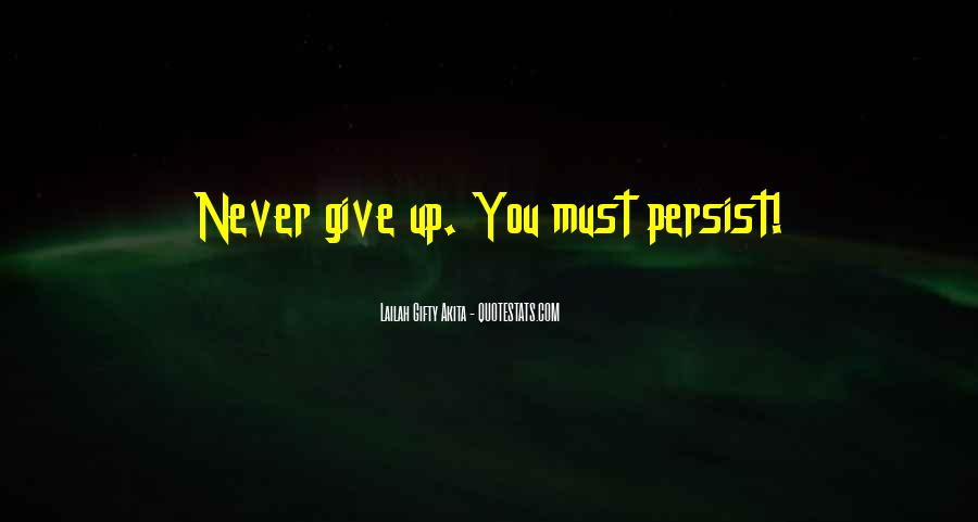 Never Never Quit Quotes #185246