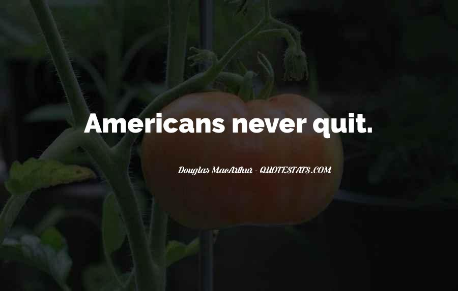 Never Never Quit Quotes #186141
